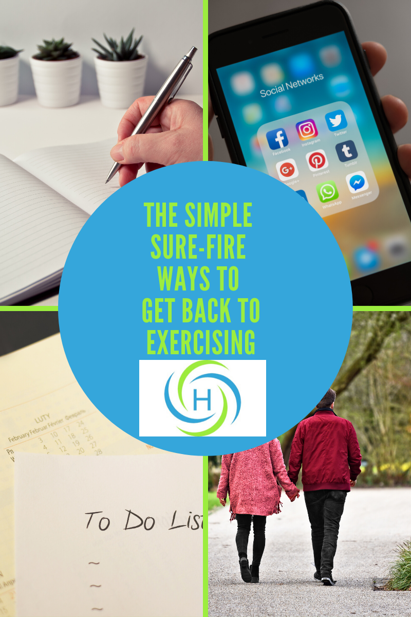 simple sure fire ways to get back to exercising is to plan it, share it with your network, put it on the to do and do it