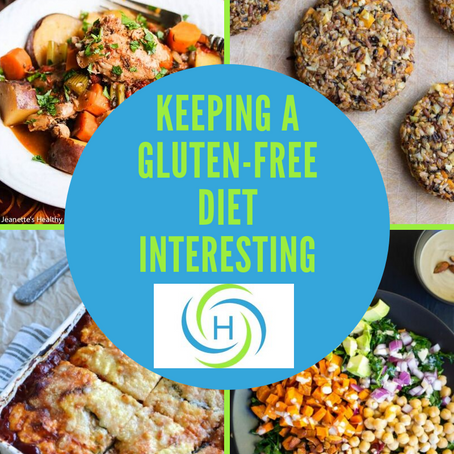 How To Keep Your Gluten-Free Diet Interesting