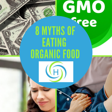You Need To Know The 8 Myths About Organic Eating