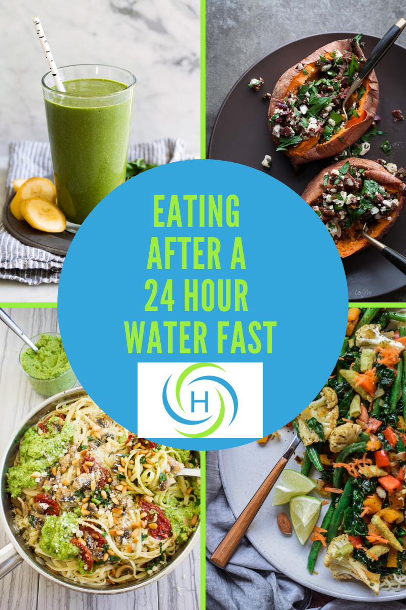 foods to eat after a 24 hour water fast include high fiber and easily digestible foods