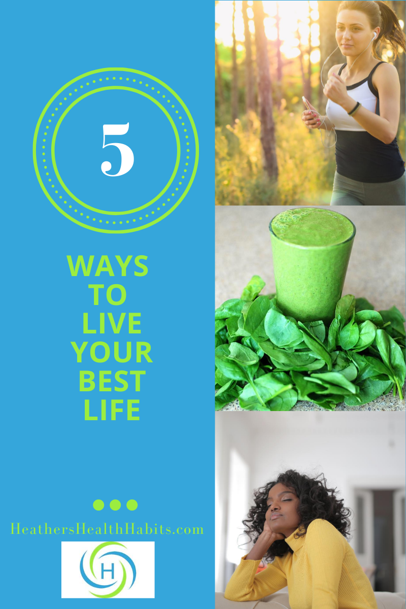 5 ways to live your best life