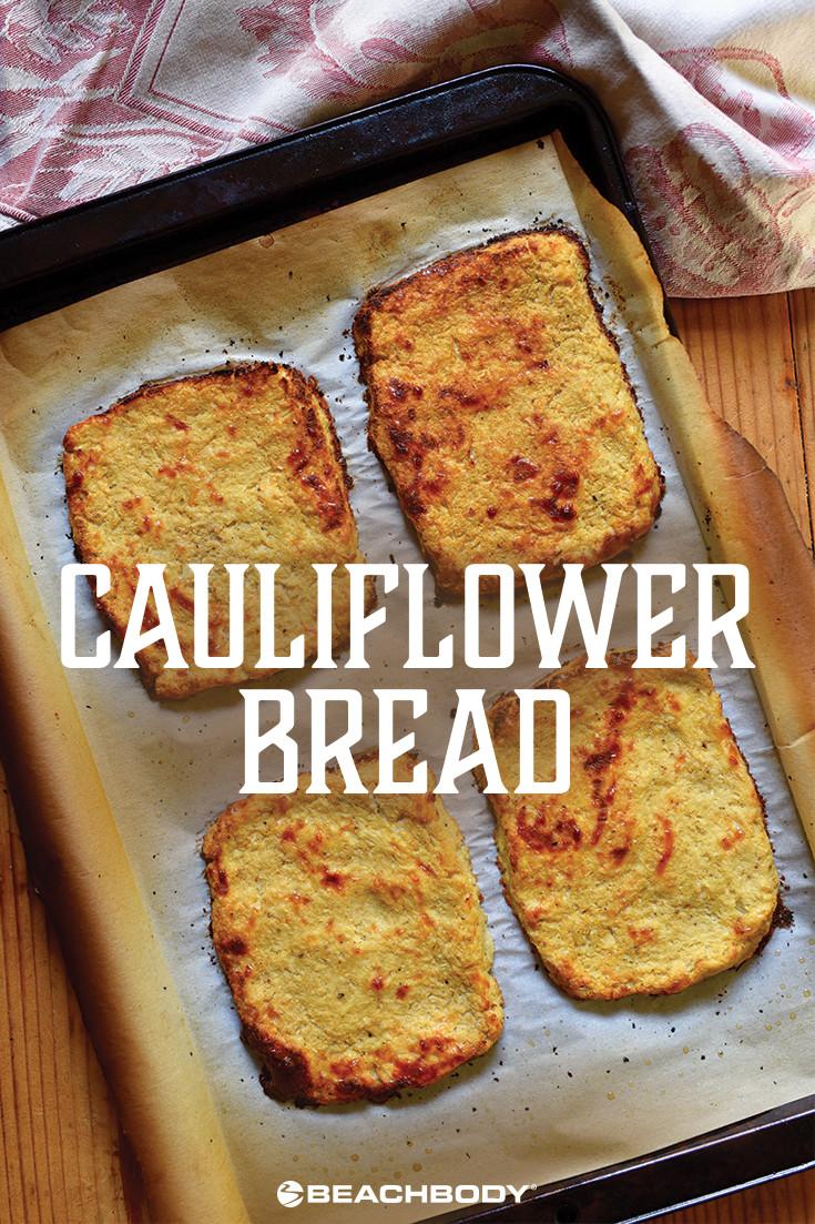 https://www.beachbodyondemand.com/blog/cauliflower-bread-recipe