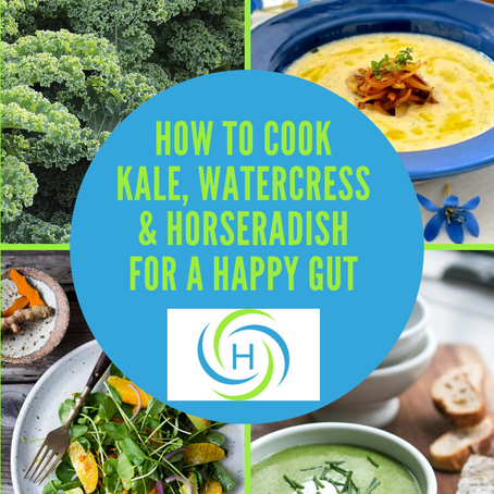 How To Cook Kale, Watercress And Horseradish For A Happy Gut