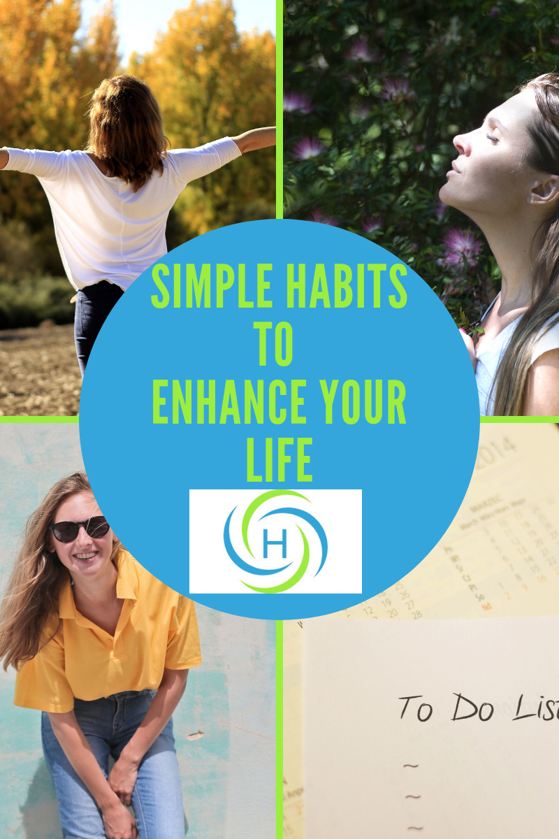simple habits to enhance your life