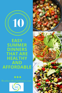 10 summer recipes that are easy, healthy and affordable