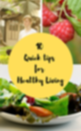 10 quick tips for healthy living