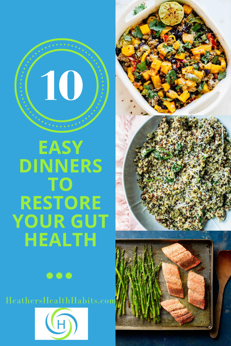 10 easy dinners to restore your gut health