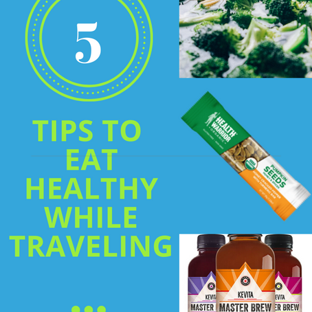 How to Eat Healthy When Traveling (aka How to Avoid Crappy Food)