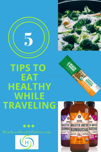 5 tips to follow to eat healthy while traveling