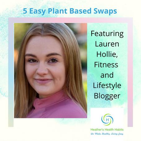 5 Easy Plant Based Swaps