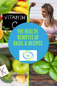 health benefits of basil include vitamin C, vitamin K and keeps your bones strong