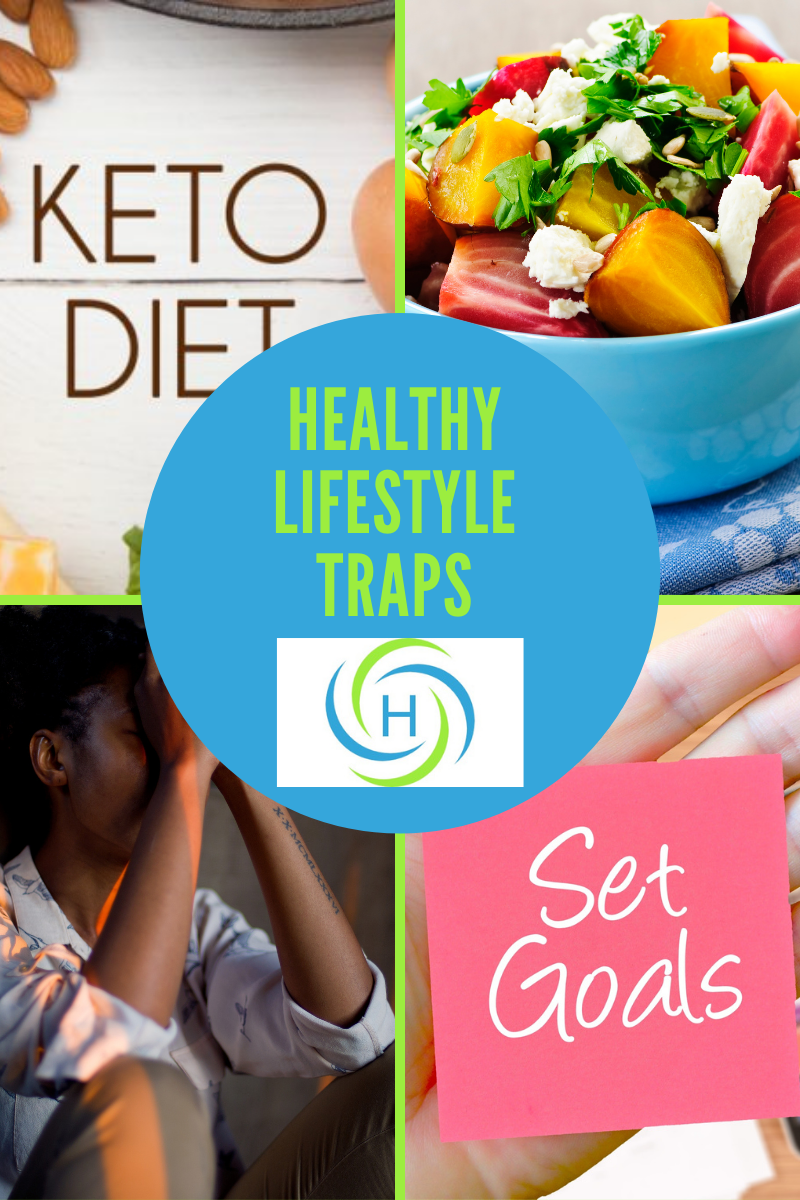 healthy lifestyle traps include focusing only on food and setting unrealistic goals