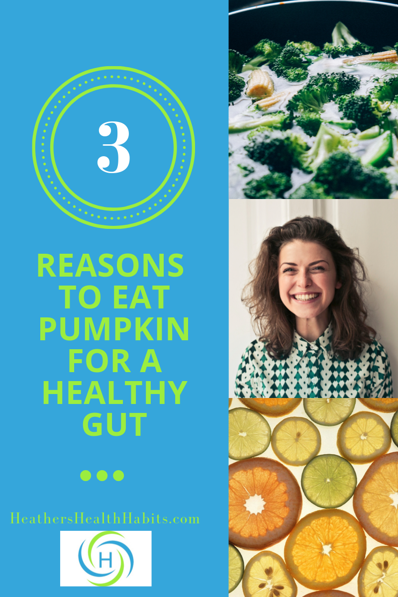 3 reasons pumpkin is good for a healthy gut