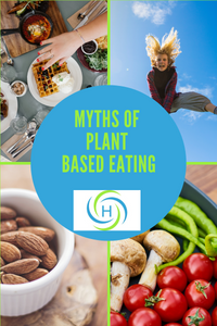 myths of plant based eating means that you won't be able to eat out, won't have energy and will have lack of variety in meals