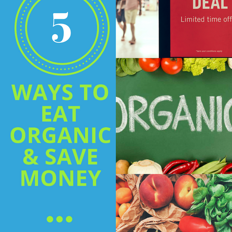 How to Save Money and Eat Organic