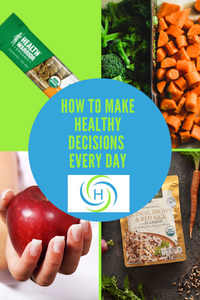 how to make healthy decisions every day by eating foods that are easy to make and easy to carry