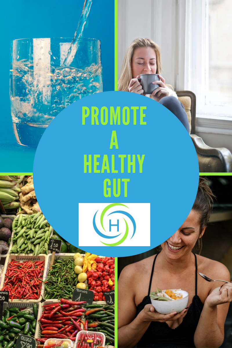 promote a healthy gut with water, relaxation, eating slowly and eating more fiber