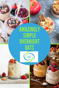 overnight oats are simple, fast and help support a healthy gut