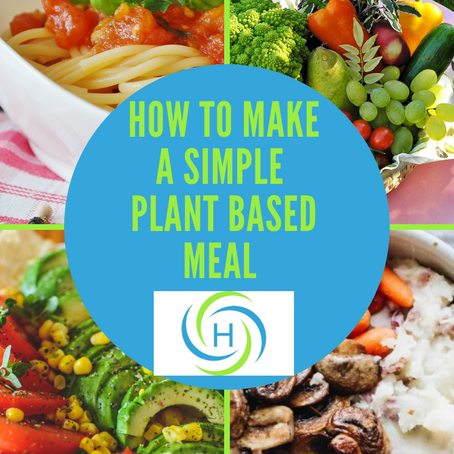 How To Make A Simple Plant Based Meal