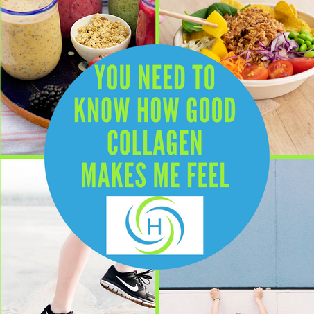 You Need To Know How Good Collagen Makes Me Feel