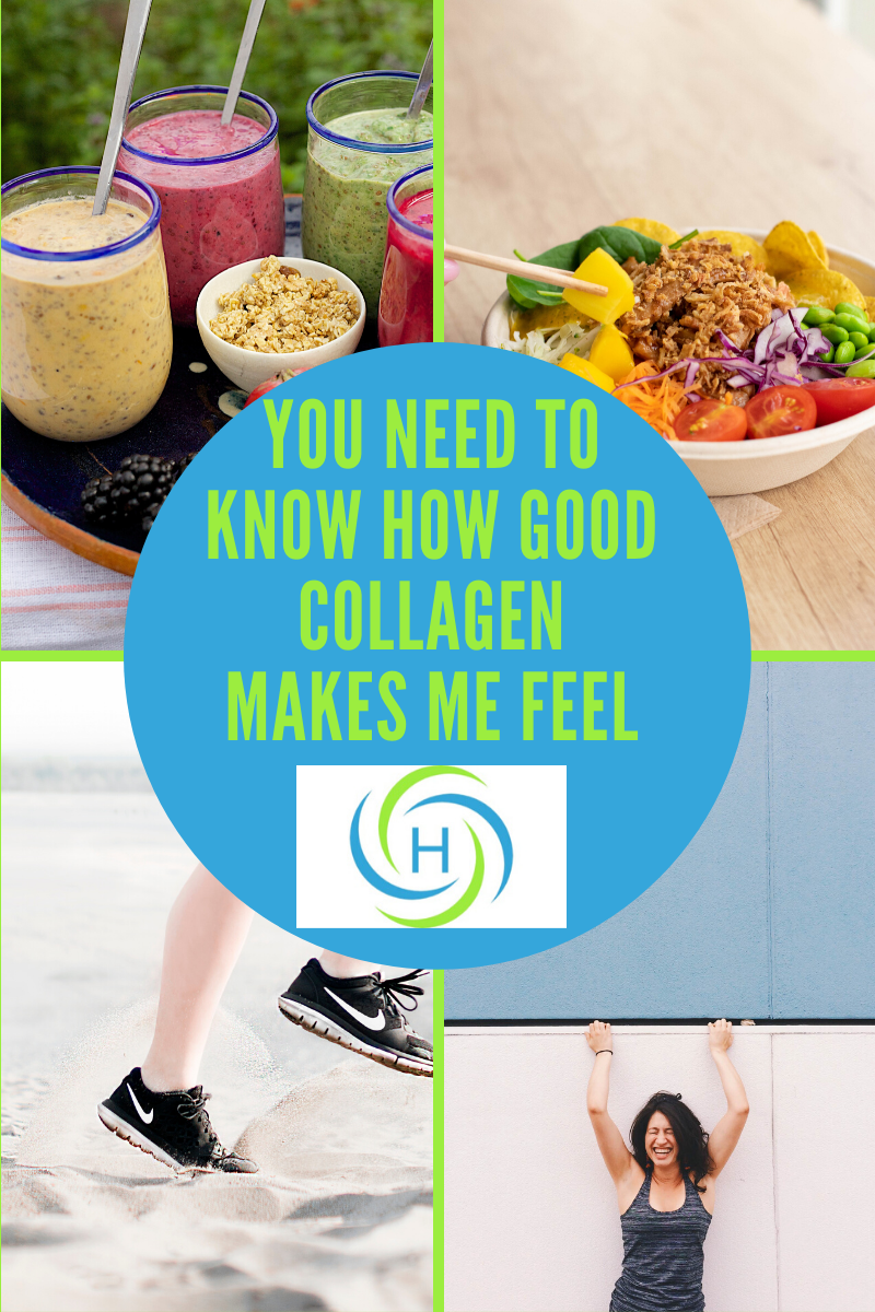 collagen makes me feel healthy, happy, more energetic and willing to eat healthy food