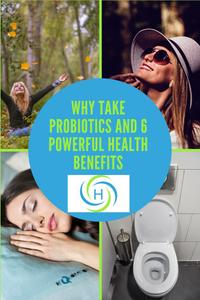 why take probiotics