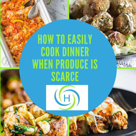 How To Easily Cook Dinner When Produce Is Scarce