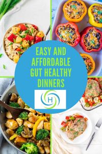 easy and affordable gut healthy dinners