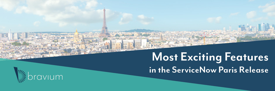 Why Upgrade to Paris Immediately: The Most Exciting Features from the ServiceNow Paris Release
