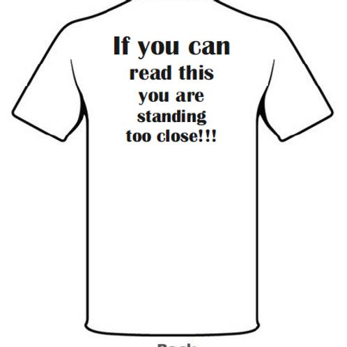 Too Close Unisex T-shirt White