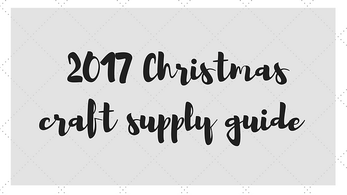 Christmas craft supply guide