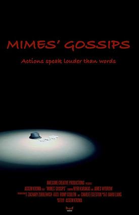 Mimes Gossips - A Short Film
