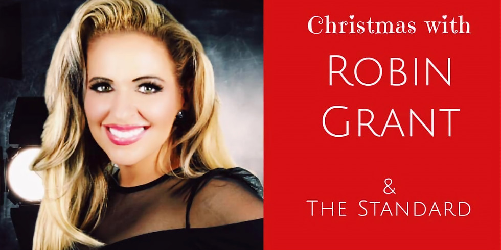 Christmas with Robin Grant & The Standard