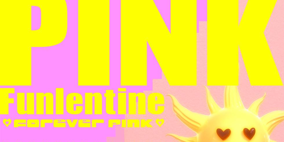 PINK Funlentine