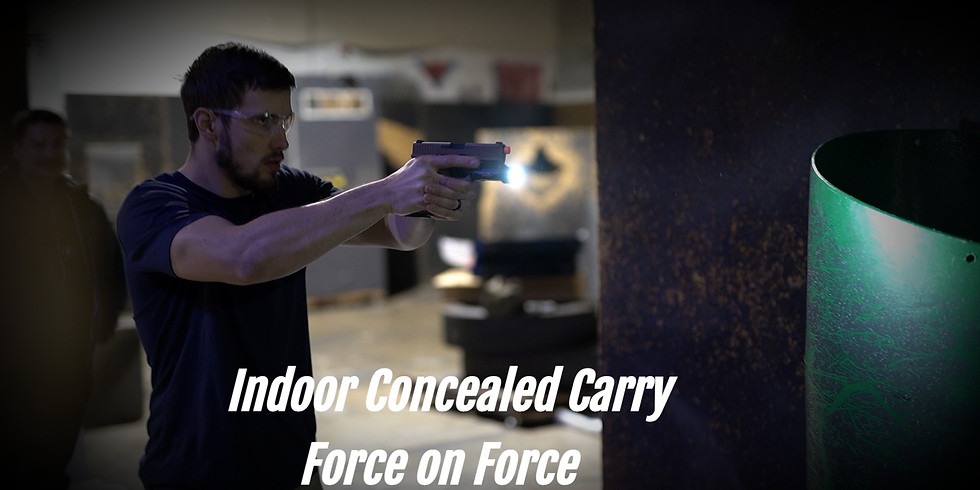 Concealed Carry Indoor Force on Force