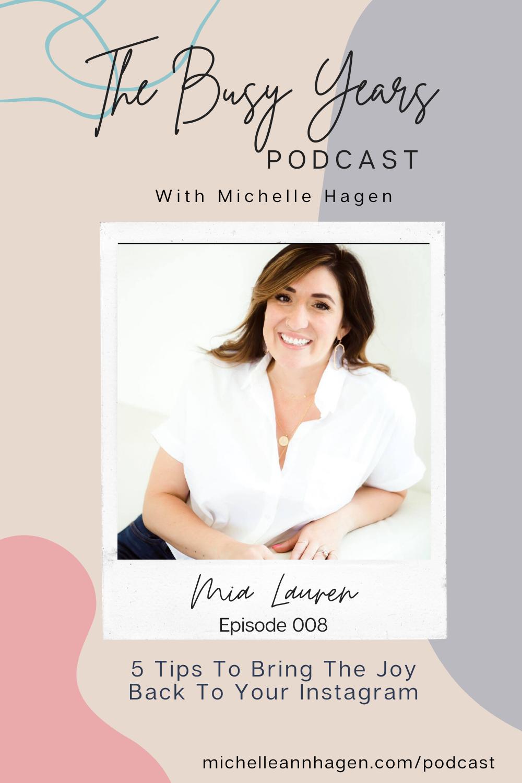 Mia Lauren | Michelle Hagen | The Busy Years Podcast