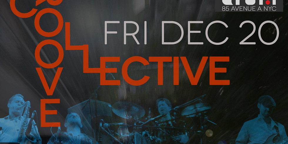 The Groove Collective live @drom NYC