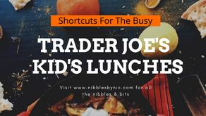 Shortcut School Lunches - Trader Joe's 2021