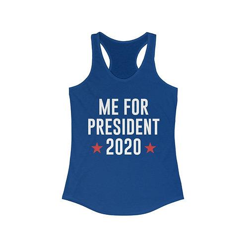 Me For President - Women's Tank