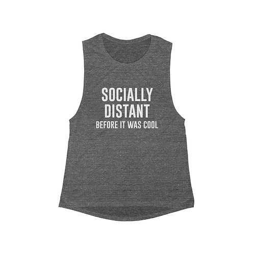 Socially Distant Before it Was Cool - Women's Tank