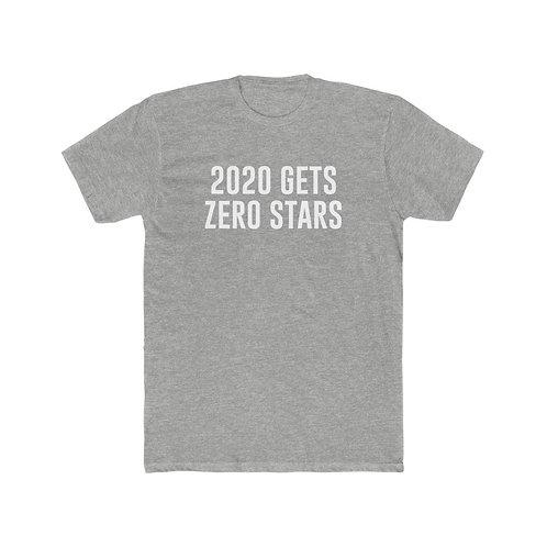 2020 Gets Zero Stars - Men's Tee