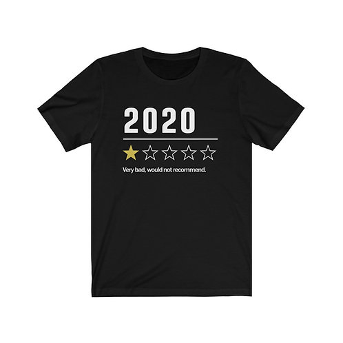 2020. One Star. Would Not Recommend. - Unisex Tee
