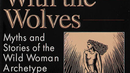 Women Who Run With Wolves Large Edition