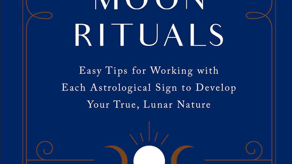 10 Minute Moon Rituals