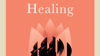 Embodied Healing: Survivor& Facilitator Voices from the Practice of Trauma Sensi