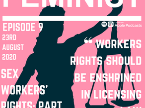 Sex Workers' Rights: Part Two - Episode 9