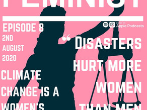 Climate change is a women's rights issue - Episode Eight
