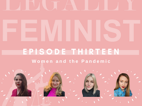 Women and the Pandemic - Episode 13