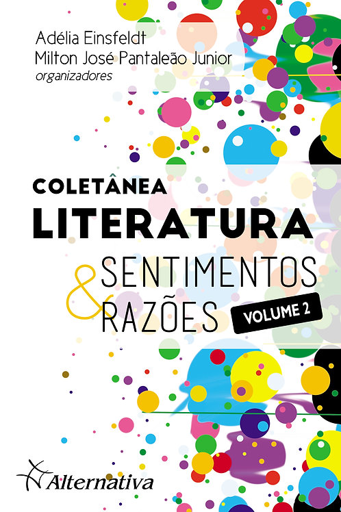 Coletânea LITERATURA: Sentimentos & Razões | Volume 2