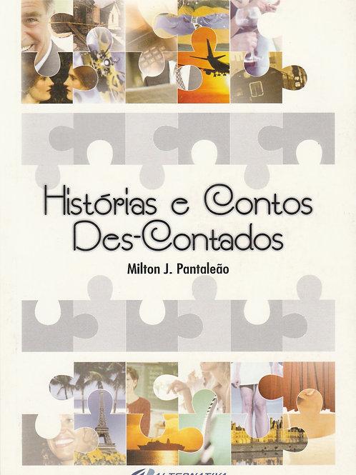 Histórias e Contos Des-Contados